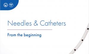 Needles and Catheters